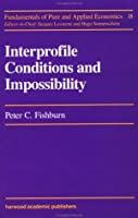 Interprofile Conditions and Impossibility (Fundamentals of Pure and Applied Economics)