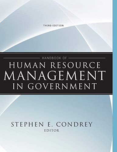 Download Handbook of Human Resource Management in Government (Essential Texts for Nonprofit and Public Leadership and Management) 0470484047