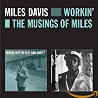 Workin' + The Musings Of Miles(import)