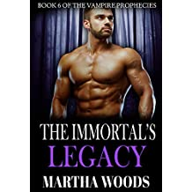 The Immortal's Legacy (The Vampire Prophecies Book 6)