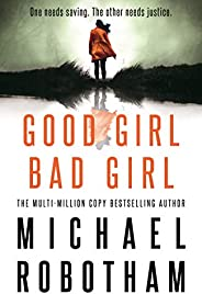 Good Girl, Bad Girl (Cyrus Haven 1)
