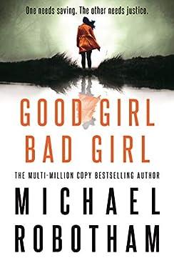 Good Girl, Bad Girl (Cyrus Haven 1)
