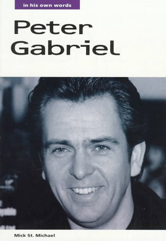 Peter Gabriel: In His Own Words (In Their Own Words)