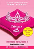 The Princess Diaries, Volume V: Princess in Pink: with Project Princess: The Princess Diaries, Volume 4.5