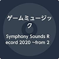 Symphony Sounds Record 2020 ~from 2005 to 2019~