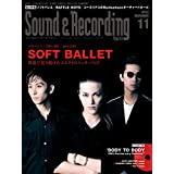 Sound & Recording Magazine (サウンド アンド レコーディング マガジン) 2019年 11月号 (CD付き)