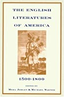 The English Literatures of America: 1500-1800 (Series; 10)