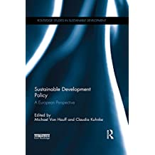 Sustainable Development Policy: A European Perspective (Routledge Studies in Sustainable Development)