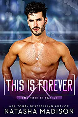 This Is Forever (This Is Series 4)