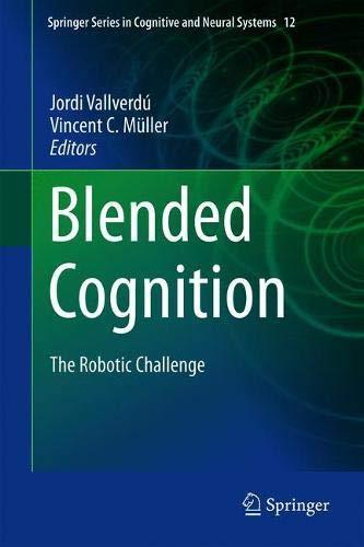[画像:Blended Cognition: The Robotic Challenge (Springer Series in Cognitive and Neural Systems)]