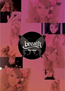 breath [DVD]