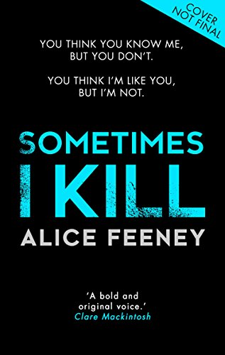 Sometimes I Kill