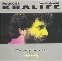 Dreamy Sunrise (Ya Mahla Nourha)