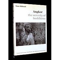 Angkor: The Serenity of Buddhism