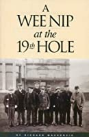A Wee Nip at the 19th Hole: A History of the St. Andrews Caddie