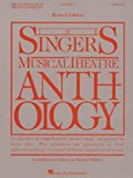 The Singers Musical Theatre Anthology: Soprano (Singer's Musical Theatre Anthology (Songbooks))