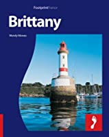 Footprint Brittany: With Popout Map (Footprint Destination Guides)
