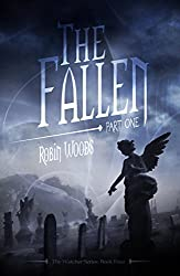 The Fallen: Part One: The Watcher Series Book Four (English Edition)