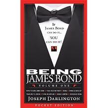 Being James Bond: Volume One - Pocket Edition