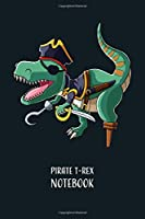 Pirate T-Rex Notebook: 120 Pages 6 x 9 Inches Graph Paper | Funny Halloween Notebook | Pretty Gift Idea
