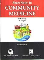 Short Notes In Community Medicine 2Ed (Pb 2020) [Paperback] SHETTY P.V.D.