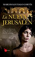 La Nueva Jerusalen / The New Jerusalem