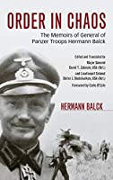 Order in Chaos: The Memoirs of General of Panzer Troops Hermann Balck by Hermann Balck(2015-05-13)