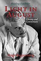 Reading Faulkner: Light in August : Glossary and Commentary