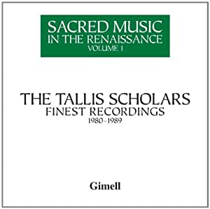 Sacred Music in the Renaissance Vol.1. Tallis Scho