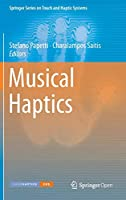 Musical Haptics (Springer Series on Touch and Haptic Systems)