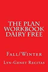The Plan Workbook Dairy Free: Fall/Winter Paperback