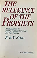 Relevance of the Prophets