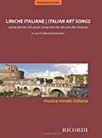 Liriche Italiane / Italian Art Songs: Liriche del XIX e XX Secolo / Songs From the 19th and 20th Centuries : Voce Grave / Low Voice