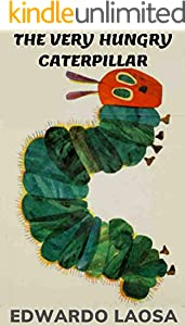 The Very Hungry Caterpillar (English Edition)