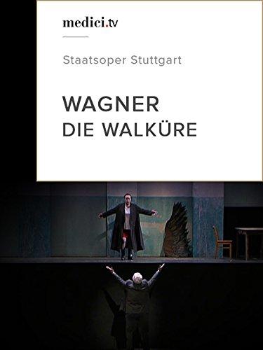Wagner, Die Walküre - Staatsoper Stuttgart