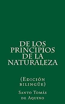 De los principios de la naturaleza (Spanish Edition) by [Aquino, Santo Tomás de]