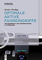 Optimale Aktive Fahreingriffe: Fuer Sicherheits- Und Komfortsysteme in Fahrzeugen
