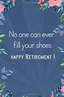 Lined Journal with Funny Quote: Retirement Gift Idea for Women, Men, Nurses, Teachers, Army, Navy (Gag Gifts)