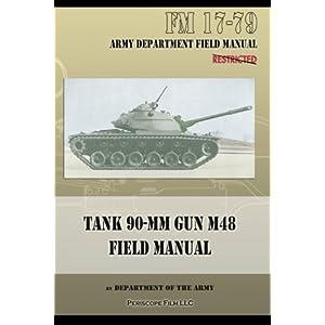 Tank 90-MM Gun M48 Field Manual: FM 17-79