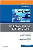 Neurology for the Non-Neurologist, An Issue of Medical Clinics of North America, 1e (The Clinics: Internal Medicine)