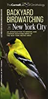 Backyard Birdwatching in New York City: An Introduction to Birding and Common Backyard Birds of the New York Metro Area (All About Birds Pocket Guide Series)
