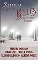 Silver Belles: An Over-40 Holiday Anthology