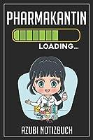 Pharmakantin Loading… Azubi Notizbuch: 120 Seiten Liniert im Format A5 (6x9 Zoll) mit Soft Cover Glaenzend.