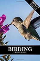 """Birding Bird Watching Ornithology Log Book Journal Notebook Diary - Lucky Hummingbird: Bird Identification Ornithologist Field Notepad Birder Record with 110 Pages in 6"""" x 9"""" Inch for Spotting Observation Tracking Documentation"""