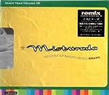 Remix Trax Vol. 10 Misturada