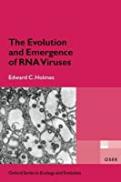 The Evolution and Emergence of RNA Viruses (Oxford Series in Ecology and Evolution)【洋書】 [並行輸入品]