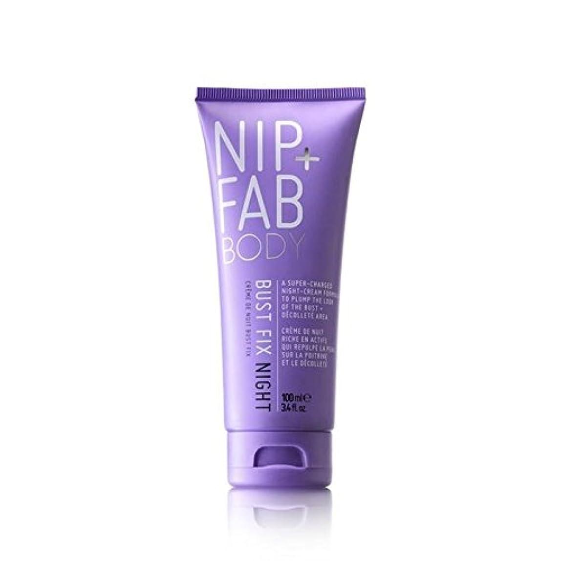+ バストフィックスナイトクリーム100ミリリットルニップ x4 - Nip+Fab Bust Fix Night Cream 100ml (Pack of 4) [並行輸入品]