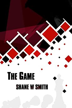 The Game by [Smith, Shane W.]