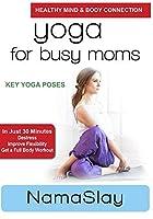 Yoga For Busy Moms: NamaSlay - Key Yoga Poses【DVD】 [並行輸入品]