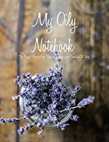 My Oily Notebook: The Perfect Place to Keep Track of All of Your Essential Oil Notes